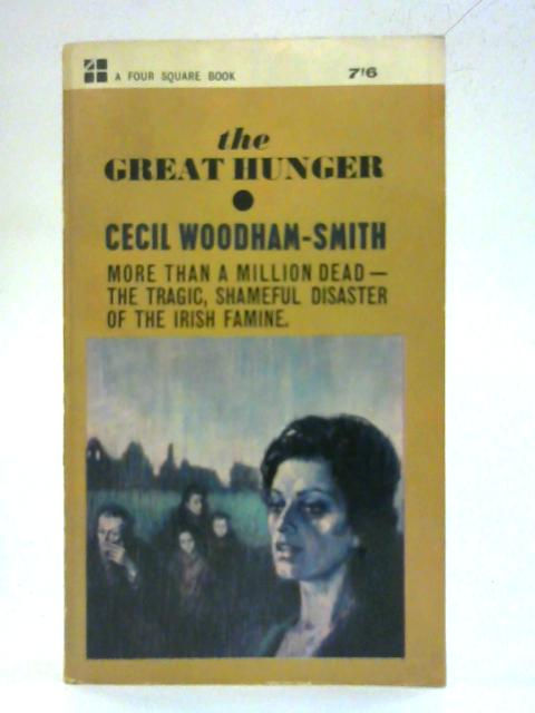 The Great Hunger By Cecil Blanche Woodham Smith