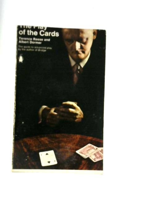 The Play of the Cards By Terence Reese