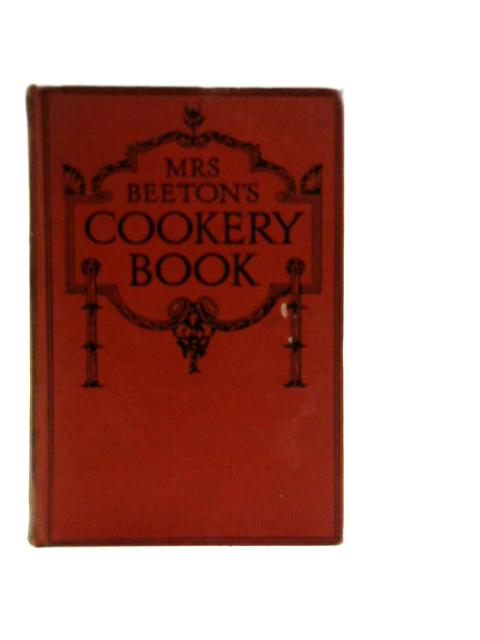 Mrs Beeton's Cookery Book By Various