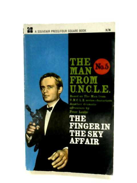 The Finger In The Sky Affair (The Man From U.N.C.L.E. No. 5) by Peter Leslie