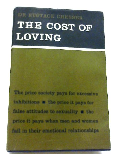 The Cost of Loving By Eustace Chesser