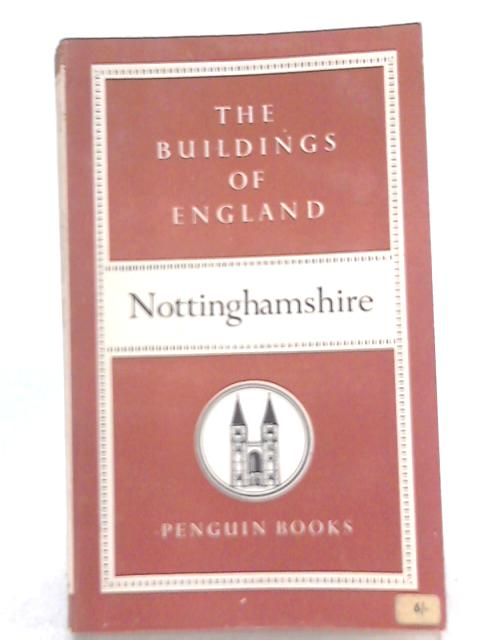 Nottinghamshire, The Buildings of England By Nicholas Pevsner
