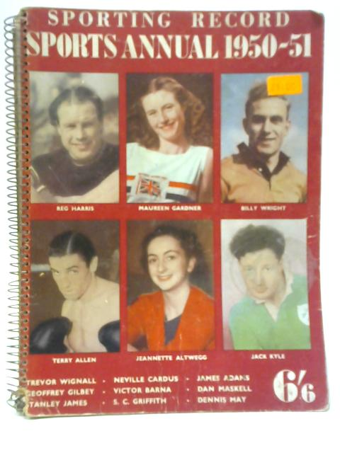 Sporting Record Sports Annual 1950-51 By Various