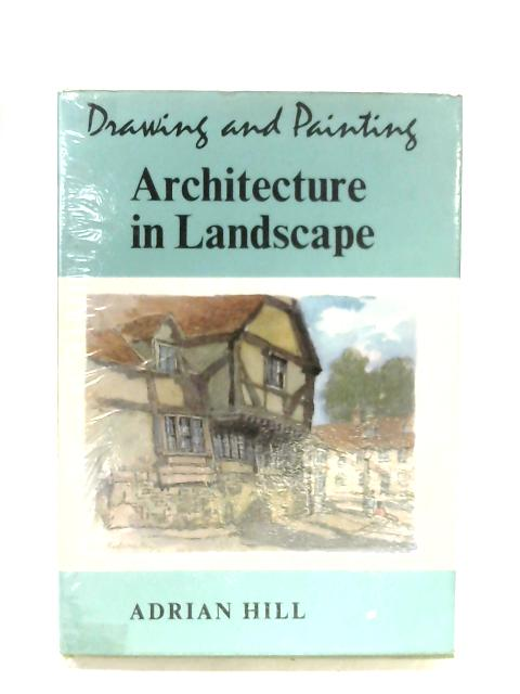 Architecture In Landscape By Adrian Hill