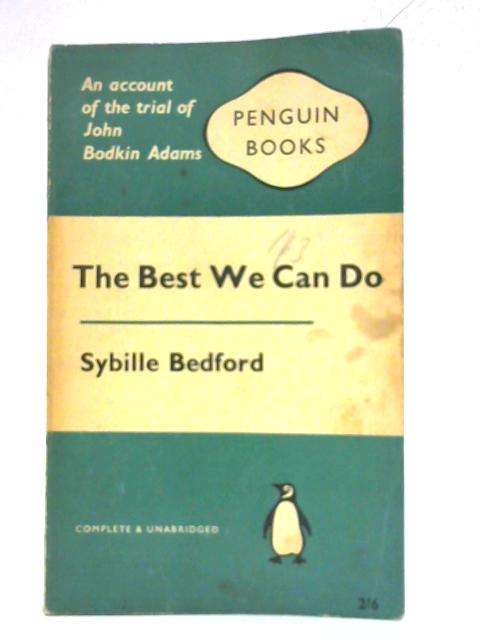 The Best We Can Do By Sybille Bedford