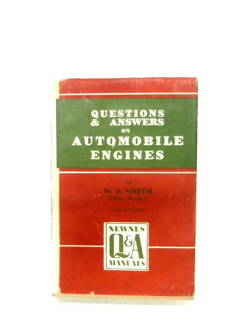 Questions And Answers On Automobile Engines By D. J. Smith