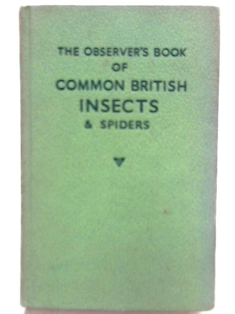 The observer's Book of Common British Insects and Spiders By E. F. Lissen