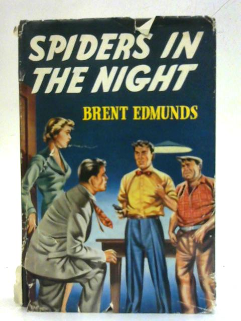 Spiders In The Night By Brent Edmunds