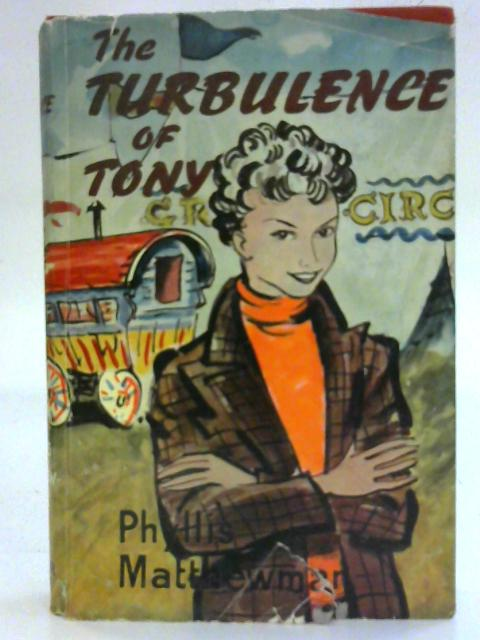 The Turbulence of Tony By Phyllis Matthewman