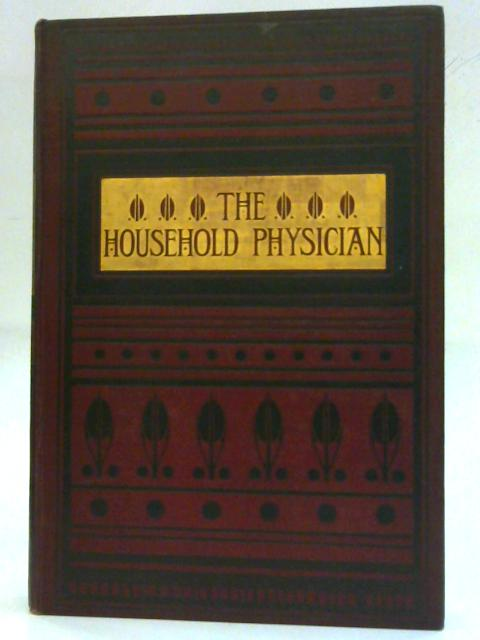 The Household Physicain: Division III By J. McGregor-Robertson