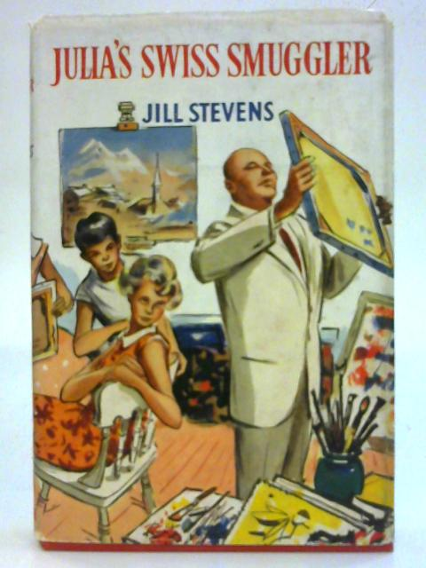 Julia's Swiss Smuggler By Jill Stevens