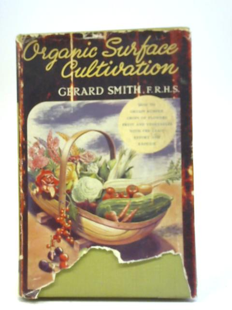 Organic Surface Cultivation By N Gerard Smith
