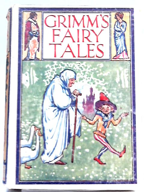 Grimm's Household Tales By Marian Edwardes (Ed.)