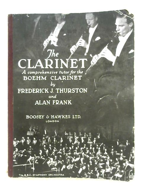 The Clarinet By Frederick J. Thurston