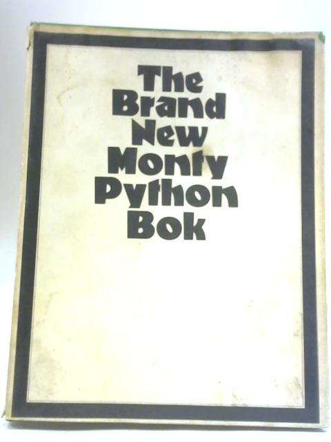 The Brand New Monty Python Bok By Anon