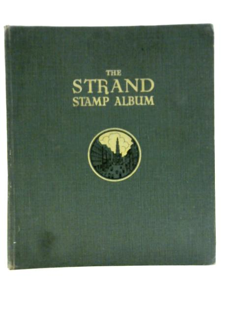 Stanley Gibbons Strand Stamp Album for the Postage Stamps of the World By Various