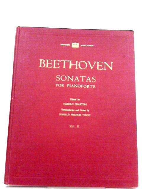 Beethoven Sonatas for Pianoforte, Vol. II By Harold Craxton (Ed.)