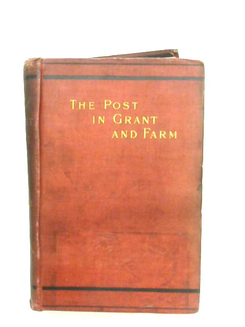 The Post In Grant And Farm By James Wilson Hyde