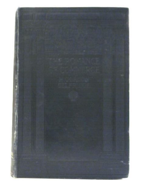 The Romance of Commerce By H. Gordon Selfridge