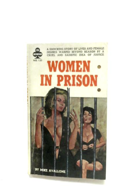 Women In Prison By Mike Avallone