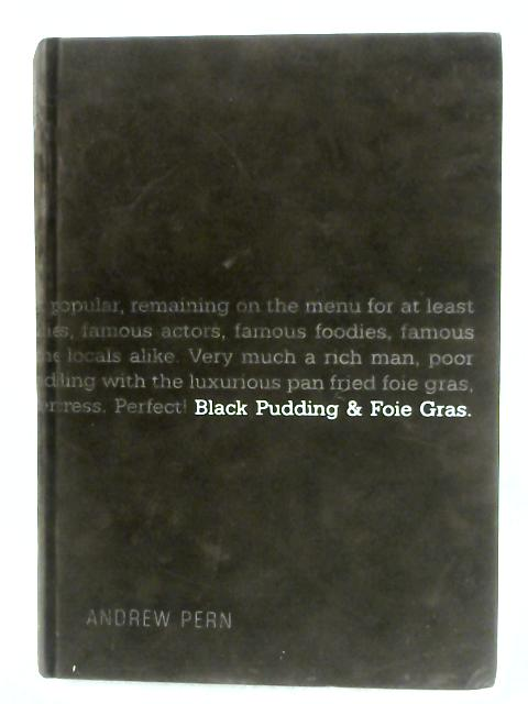 Black Pudding & Foie Gras By Andrew Pern