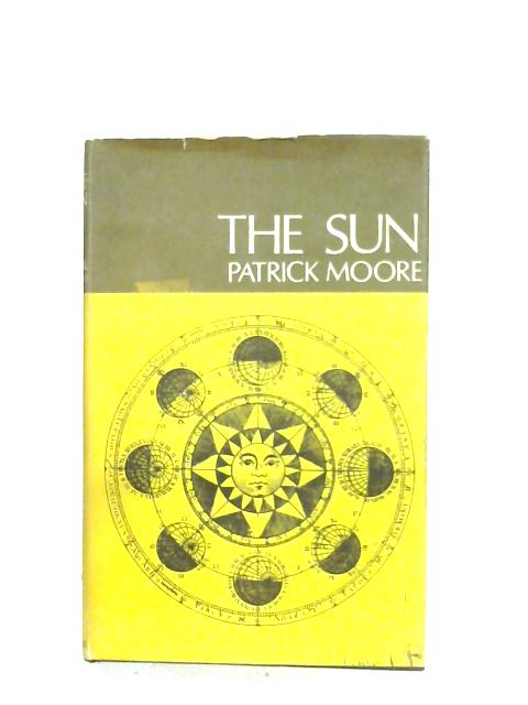 The Sun By Patrick Moore