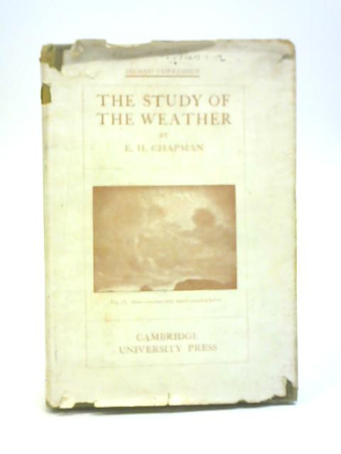 The Study of the Weather By E. H. Chapman
