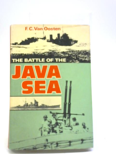 The Battle of the Java Sea By F C vanOosten