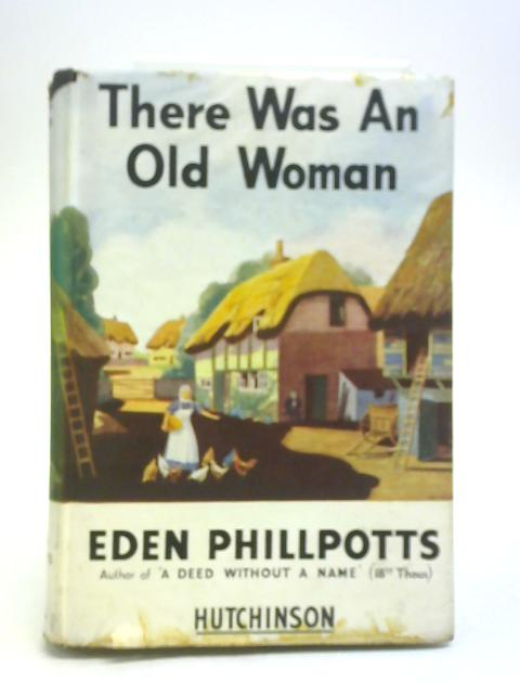 There Was An Old Woman By Eden Phillpotts