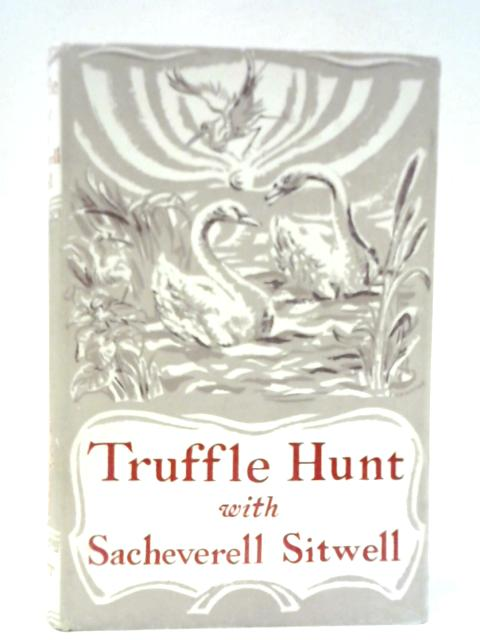 Truffle Hunt by Sacherverell Sitwell
