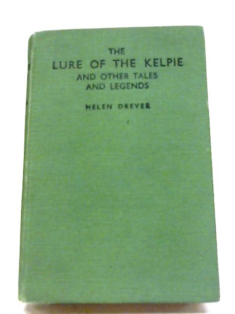 The Lure Of The Kelpie by Helen Drever