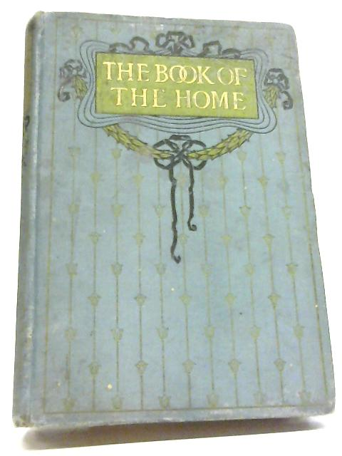 The Book of the Home Volume IV By Mrs C E Humphry