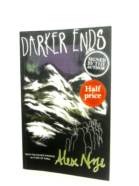 Darker Ends by Alex Nye