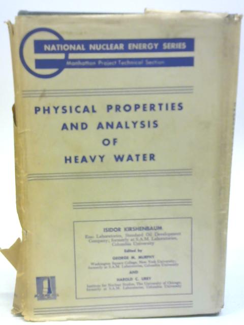 Physical Properties and Analysis of Heavy Water By Isidor Kirshenbaum