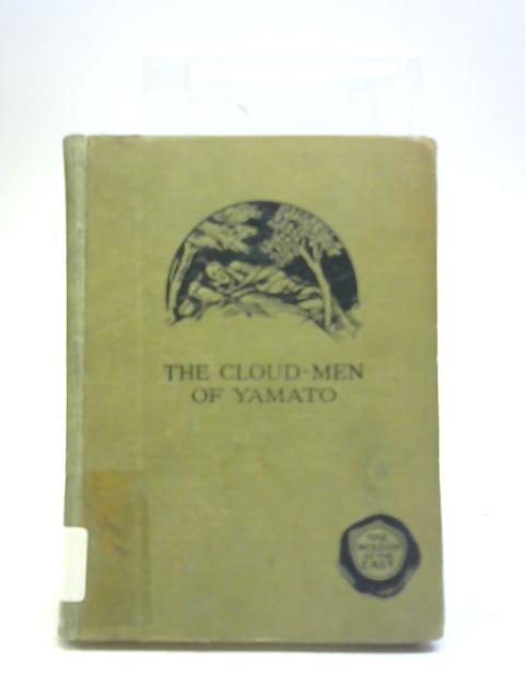 The Cloud-Men of Yamato by E V Gatenby