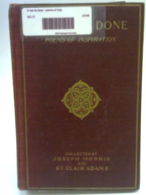 It Can Be Done, Poems of Inspiration By Joseph Morris