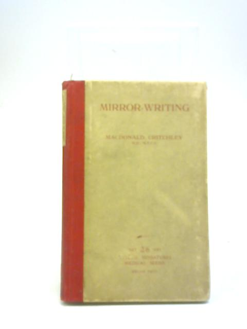 Mirror Writing By Macdonald Critchley