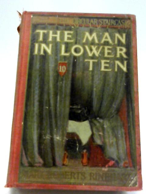 The Man in Lower Ten By Mary Roberts