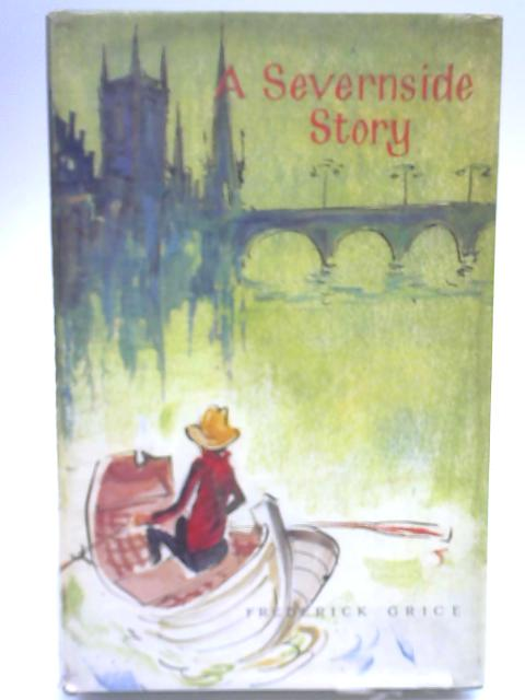 A Severnside Story By Frederick Grice