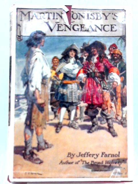 Martin Conisby's Vengeance by Jeffery Farnol