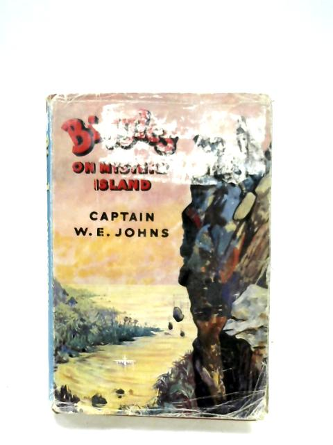 Biggles On Mystery Island By Captain W. E. Johns