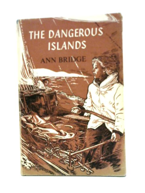 Dangerous Islands By Ann Bridge