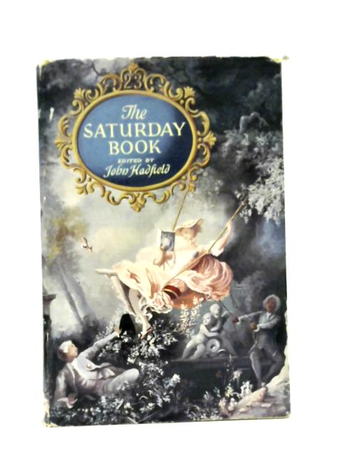 The Saturday Book Number 23 By John Hadfield