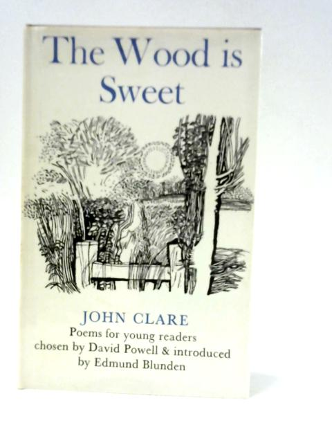 The Wood is Sweet By John Clare