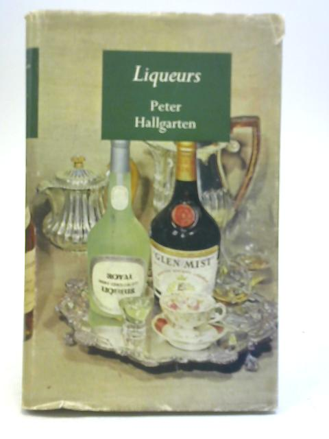 Liquers By Peter Hallgarten