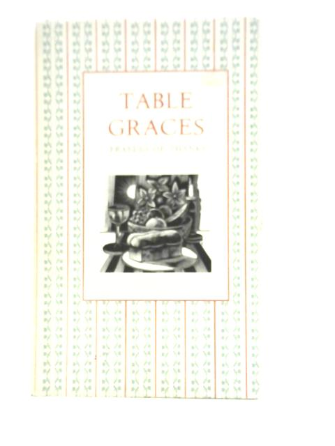 Table Graces:Prayers of Thanks by Nick Beilenson