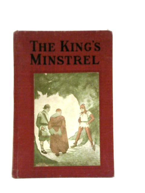 The King's Minstrel By Ivy Bolton
