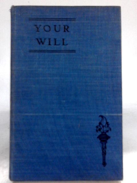Your Will, How to put Your Affairs in Order By A Solicitor