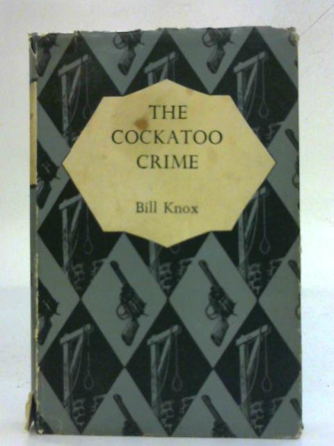 The Cockatoo Crime By Bill Knox