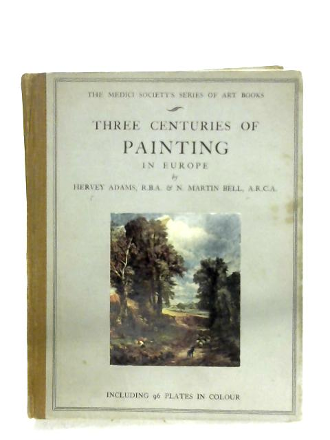 Seventeenth Century Painting In Europe By N. Martin Bell